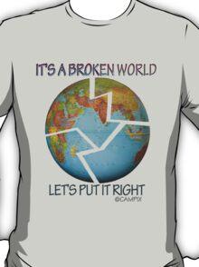 IT'S A BROKEN WORLD T-Shirt