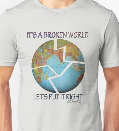 IT'S A BROKEN WORLD Unisex T-Shirt