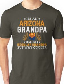 I'm an Arizona Grandpa Unisex T-Shirt