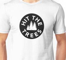 Hit the Trees Unisex T-Shirt