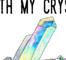 Crystal Lover <3 Sticker