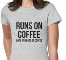 Runs on coffee  Womens Fitted T-Shirt