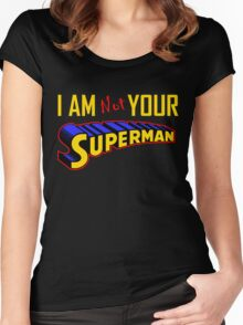 I AM not YOUR SUPERMAN T-SHIRT Women's Fitted Scoop T-Shirt
