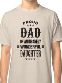 Proud Dad Classic T-Shirt