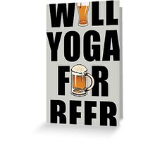 Workout Will Yoga for Beer Fitness Greeting Card