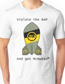 Recreationally McNuked™ Unisex T-Shirt