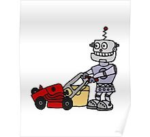 Cool Funny Robot Mowing the Lawn Poster