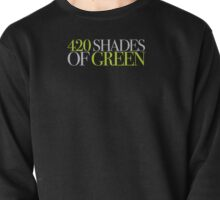 420 SHADES OF GREEN Pullover