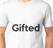 Gifted Unisex T-Shirt