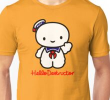 Hello Destructor Unisex T-Shirt