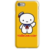 Hello Destructor iPhone Case/Skin
