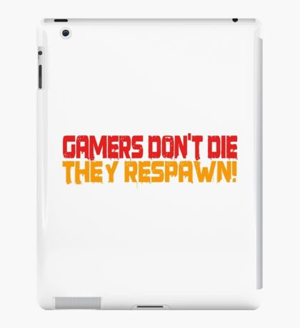 Gamers Dont Die Funny Cool Gamers Quotes Red Yellow iPad Case/Skin