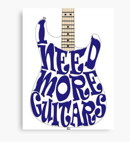 I need more guitars Canvas Print