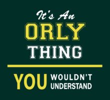 It's An ORLY thing, you wouldn't understand !! by satro
