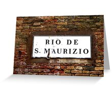 The Rio De San Maurizio Greeting Card
