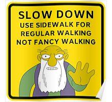 Warning Use Path For Regular Walking Poster
