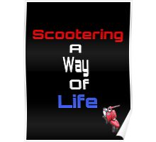 Scootering a way of life Poster