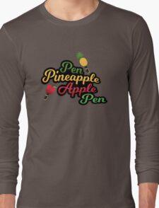 Pen Pineapple Apple Pen - PPAP Long Sleeve T-Shirt