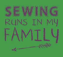 Sewing runs in my family One Piece - Short Sleeve