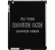 I'm The Rogue One iPad Case/Skin