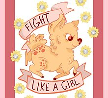 FIGHT LKE A GIRL by bigbluemoon