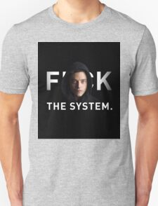 F THE SYSTEM Unisex T-Shirt