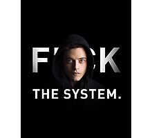 F THE SYSTEM Photographic Print