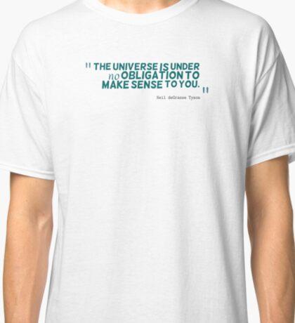 Neil deGrasse Tyson Quote #3 Classic T-Shirt
