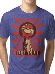 POKEMON PROPAGANDA: CATCH 'EM ALL Tri-blend T-Shirt