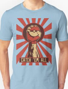 POKEMON PROPAGANDA: CATCH 'EM ALL Unisex T-Shirt