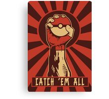 POKEMON PROPAGANDA: CATCH 'EM ALL Canvas Print