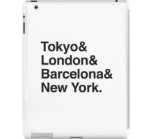 TOKYO & LONDON & BARCELONA & NEW YORK. iPad Case/Skin