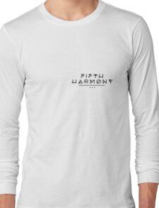 Fifth Harmony Official 7/27 Merch #2 ( Black Text ) Long Sleeve T-Shirt