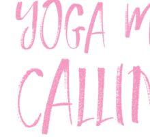 My yoga mat is calling Sticker