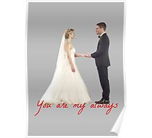 Olicity Wedding - You Are My Always Poster