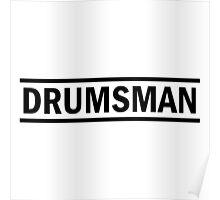 Drumsman (black) Poster