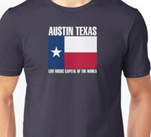 Austin flag live music  Unisex T-Shirt