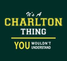 It's A CHARLTON thing, you wouldn't understand !! by satro