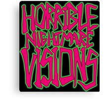 Horrible Nightmare Visions Canvas Print