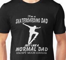 Dad - I'm A Skateboarding Dad Unisex T-Shirt