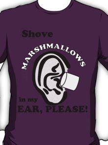 Marshmallows Make Me Tingle VL #1 T-Shirt