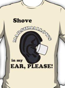 Marshmallows Make Me Tingle VL#36 T-Shirt