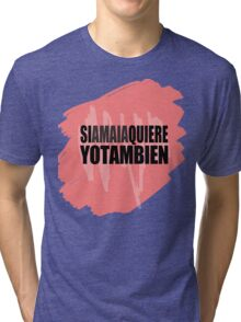 Si Amaia quiere yo también Tri-blend T-Shirt