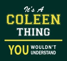 It's A COLEEN thing, you wouldn't understand !! by satro