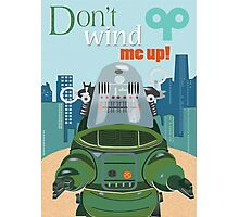Don't wind me up Photographic Print