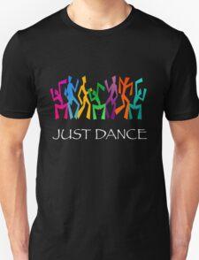 Just Dance! Unisex T-Shirt