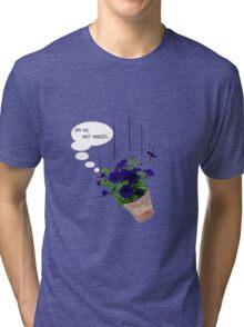 Oh No, Not again.  Tri-blend T-Shirt