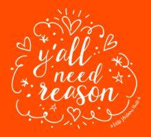 Y'all Need Reason! - Jazzy Kids Tee