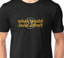 WWJD VW what would Jesus drive? Unisex T-Shirt