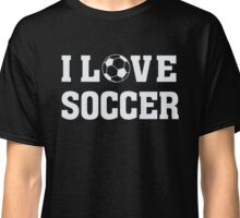 I Love Soccer - Sports Athlete Player T Shirt Classic T-Shirt